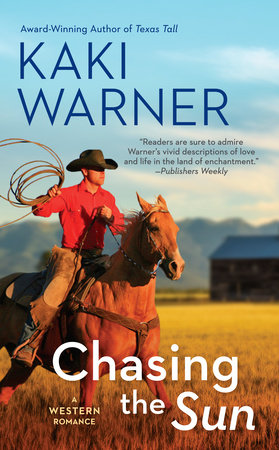 Chasing the Sun by Kaki Warner