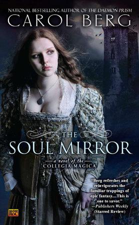 The Soul Mirror by Carol Berg