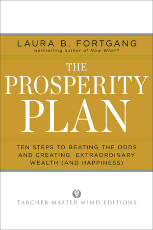 The Prosperity Plan by Laura Berman Fortgang