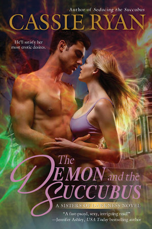 The Demon and the Succubus by Cassie Ryan