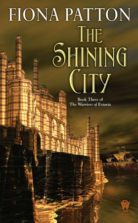 The Shining City by Fiona Patton