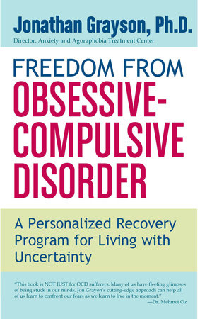 Freedom From Obsessive-Compulsive Disorder by Jonathan Grayson