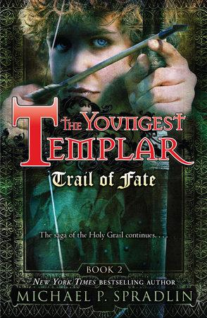 Trail of Fate by Michael Spradlin