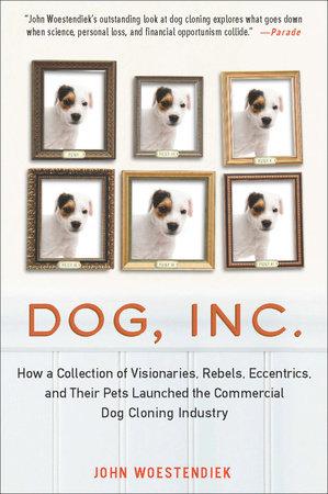 Dog, Inc. by John Woestendiek