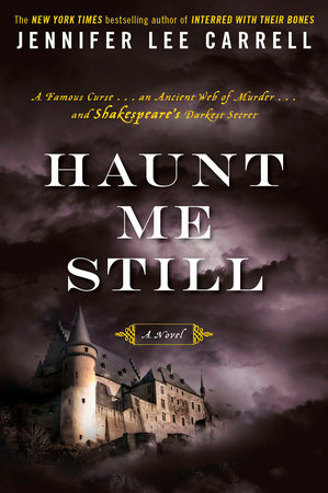 Haunt Me Still by Jennifer Lee Carrell