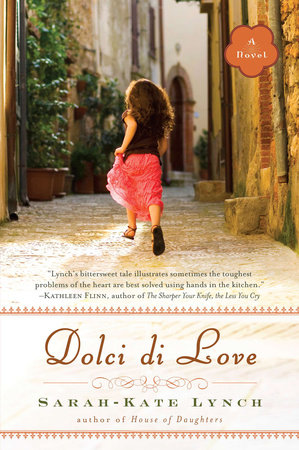 Dolci di Love by Sarah-Kate Lynch