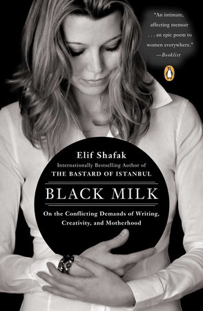 Black Milk by Elif Shafak