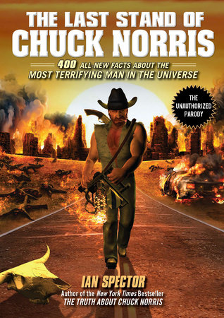 The Last Stand of Chuck Norris by Ian Spector