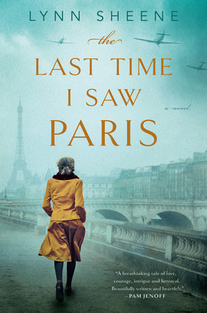 The Last Time I Saw Paris by Lynn Sheene