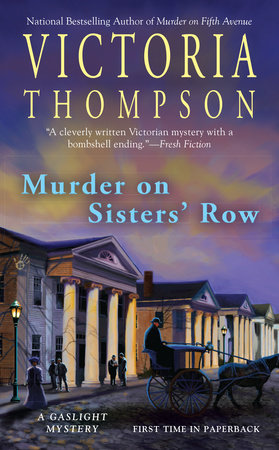 Murder on Sisters' Row by Victoria Thompson