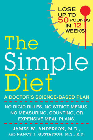 The Simple Diet by James Anderson, M.D. and Nancy J. Gustafson