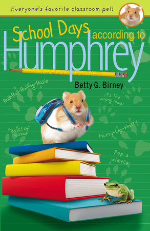 School Days According to Humphrey by Betty G. Birney