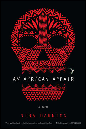 AN African Affair by Nina Darnton