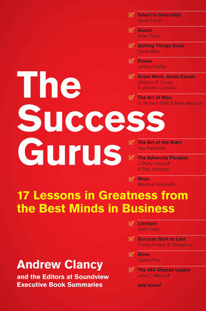 The Success Gurus by Andrew Clancy and Soundview Executive Book Summaries Eds.