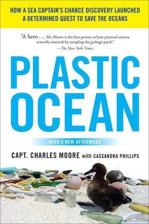 Plastic Ocean by Capt. Charles Moore