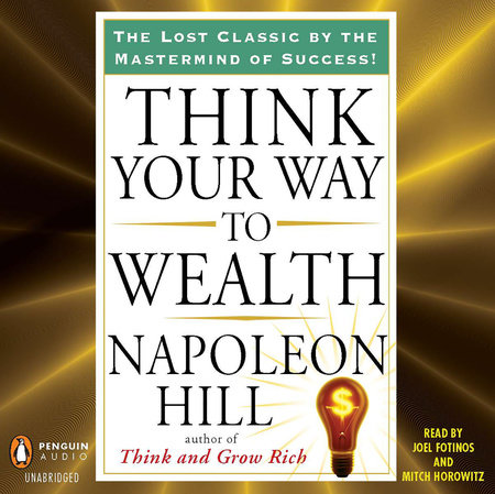 Think Your Way to Wealth by Napoleon Hill