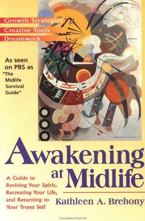 Awakening at Midlife by Kathleen A. Brehony