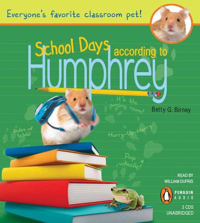School Days According to Humphrey by Betty G. Birney