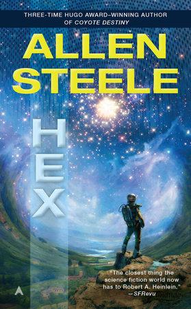 Hex by Allen Steele