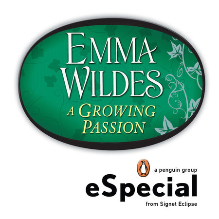 A Growing Passion by Emma Wildes
