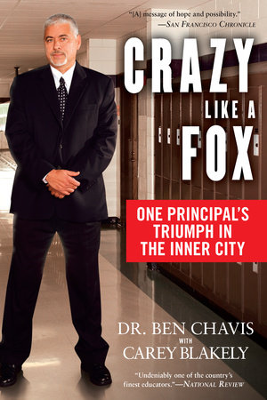 Crazy Like a Fox by Ben Chavis and Carey Blakely