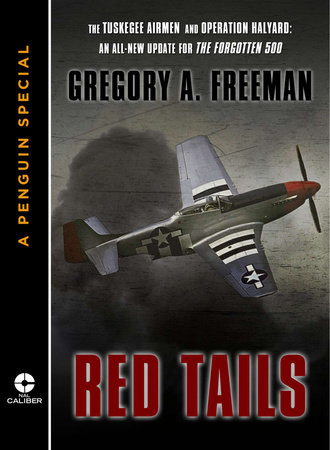 Red Tails by Gregory A. Freeman