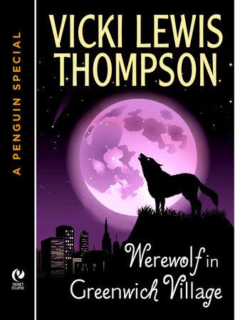 Werewolf in Greenwich Village by Vicki Lewis Thompson