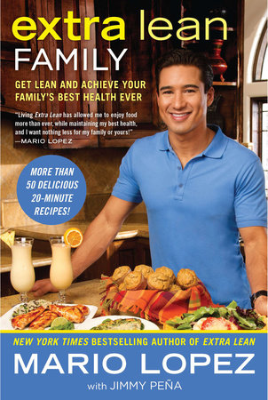 Extra Lean Family by Mario Lopez and Jimmy Pena