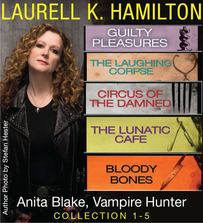 Anita Blake, Vampire Hunter Collection 1-5 by Laurell K. Hamilton
