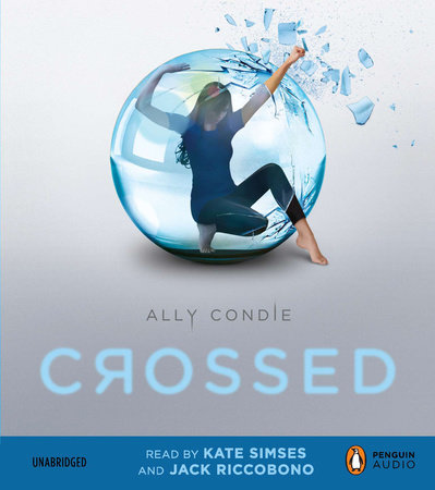 Crossed by Ally Condie and Jack Riccobono