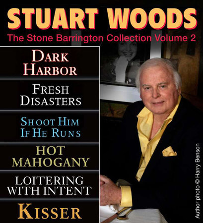 Stuart Woods The STONE BARRINGTON COLLECTION, VOLUME 2 by Stuart Woods