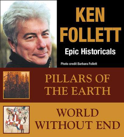 Ken Follett  EPIC HISTORICAL COLLECTION by Ken Follett