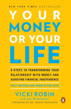UC_Your Money or Your Life by Vicki Robin, Joe Dominguez and Monique Tilford