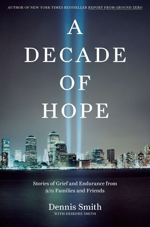 A Decade of Hope by Dennis Smith