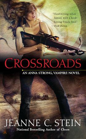 Crossroads by Jeanne C. Stein