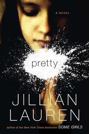 Pretty by Jillian Lauren