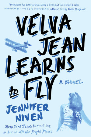 Velva Jean Learns to Fly by Jennifer Niven