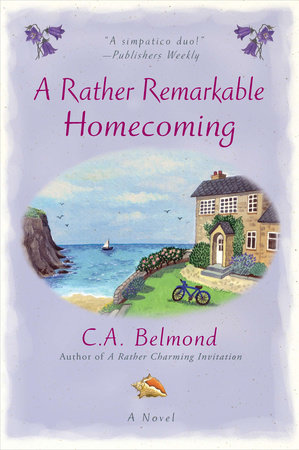 A Rather Remarkable Homecoming by C.A. Belmond