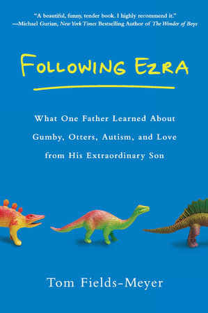 Following Ezra by Tom Fields-Meyer