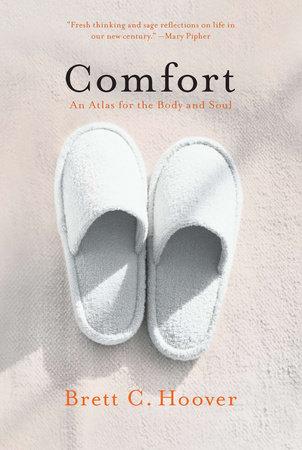 Comfort by Brett C. Hoover