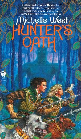 Hunter's Oath by Michelle West