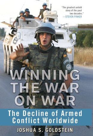 Winning the War on War by Joshua S. Goldstein