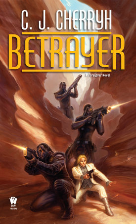 Betrayer by C. J. Cherryh
