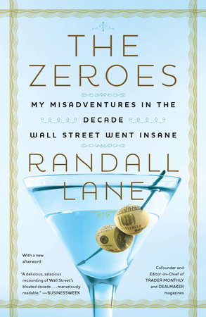 The Zeroes by Randall Lane