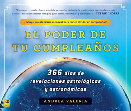 El poder de tu cumpleaños (The Power of Your Birthday) by Andrea Valeria