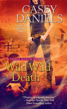 Wild Wild Death by Casey Daniels