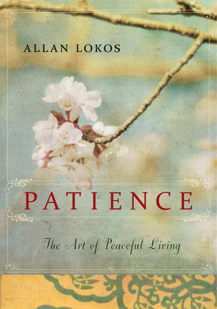 Patience by Allan Lokos