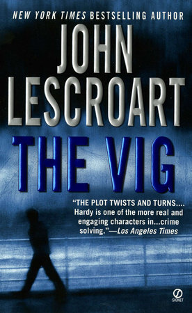 The Vig by John Lescroart
