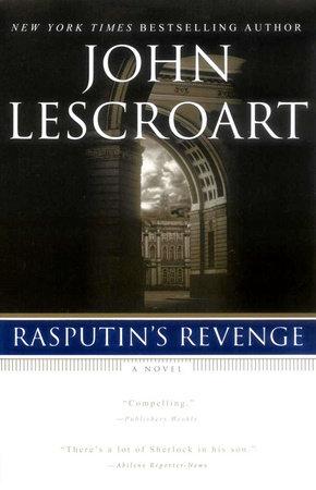 Rasputin's Revenge by John Lescroart