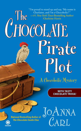 The Chocolate Pirate Plot by JoAnna Carl